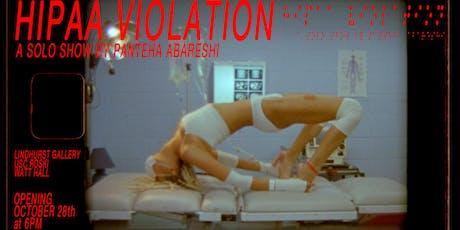 HIPAA VIOLATION: a Solo Show by PANTEHA ABARESHI  tickets