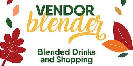 Vendor Blender tickets