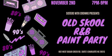 Old Skool R&B paint and sip party tickets