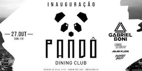 Inauguração Pandô Dining Club ingressos