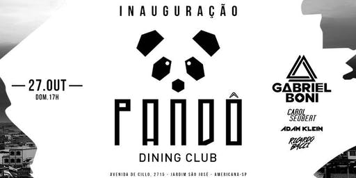 Inauguração Pandô Dining Club