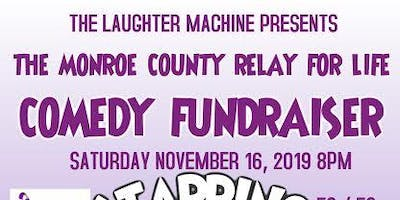 The Monroe County Relay for Life Comedy Fundraiser