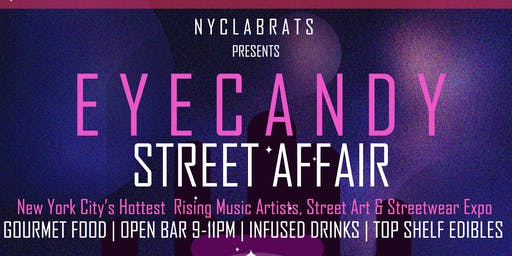 Eye Candy Street Affair  !