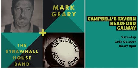 Mark Geary & The StrawHall House Band - DOUBLE BILL tickets