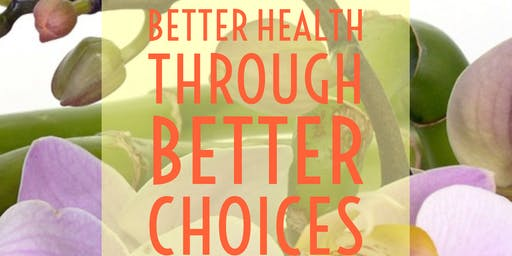 Better Health Through Better Choices