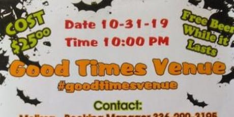 GOOD TIMES VENUE HALLOWEEN PARTY tickets