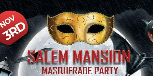 The Salem Mansion Masquerade Party