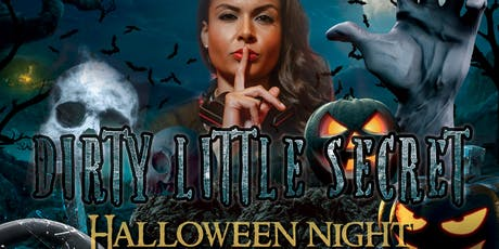 Dirty Little Secret Halloween Night (Include's Silent Disco room & Prizes) tickets