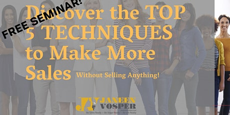 FREE SEMINAR - How To Apply The 5 Keys Of Authentic Selling & Boost Sales tickets
