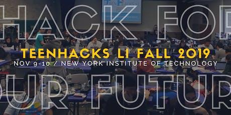 TeenHacks LI Fall 2019 #HackForOurFuture tickets