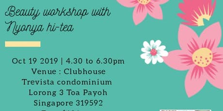 Beauty workshop with Nyonya Hi Tea tickets