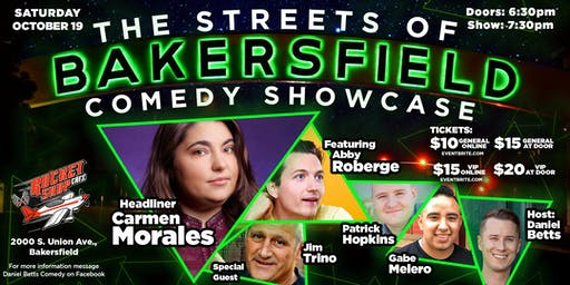 Streets of Bakersfield Comedy Showcase 10/19/19