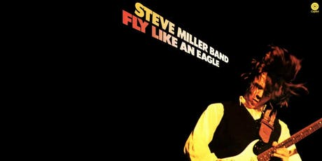 "Rochmon Record Club: Steve Miller Band – ""Fly Like an Eagle"" tickets"