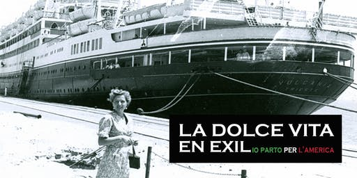 La Dolce Vita En Exil • Io parto per l'America