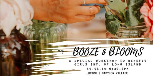 Booze & Blooms Workshop Fundraiser for Girls Inc. of Long Island