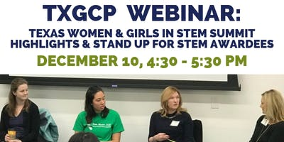 TxGCP Webinar: TX Women & Girls in STEM Summit Highlights