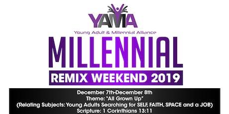 Millennial Remix Weekend 2019 tickets
