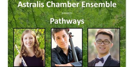 "Anderson Chamber Music Series presents ""Pathways"""