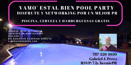 Vamo' estal bien Pool Party. ¡Cervezas y disfrute por PR!