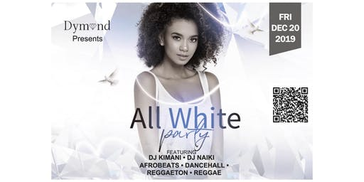 ALL WHITE PARTY FEATURING DJ KIMANI & DJ NAIKI