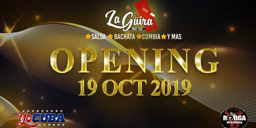 Opening La Güira Dance Club