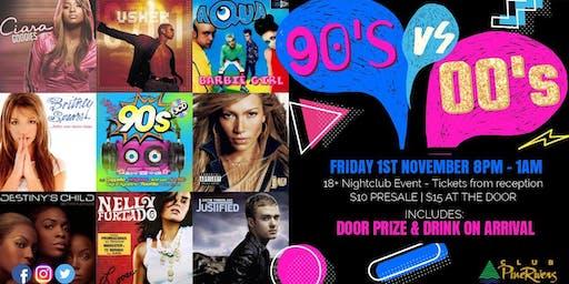 90's vs 00's Nightclub Night