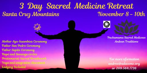 3 Day Sacred Medicine Retreat (Aya-huambisa, Bufo-huasca, San Pedro)