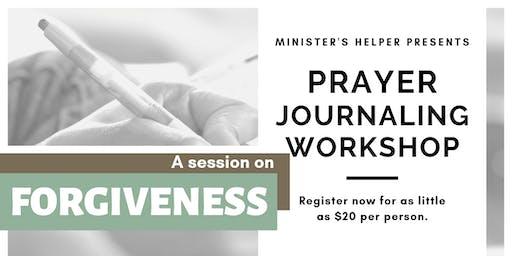 Forgiveness - Prayer Journaling Workshop