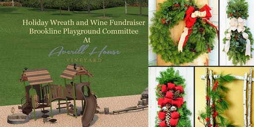 The Brookline Playground Holiday Wreath and Wine Fundraiser.