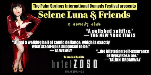 Selene Luna & Friends (Appearing monthly at Hotel Zoso Palm Springs)