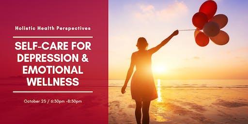 Holistic Health Perspectives: Self-Care for Depression & Emotional Wellness
