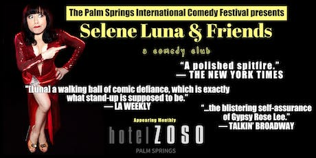 Selene Luna & Friends (Appearing monthly at Hotel Zoso Palm Springs) tickets