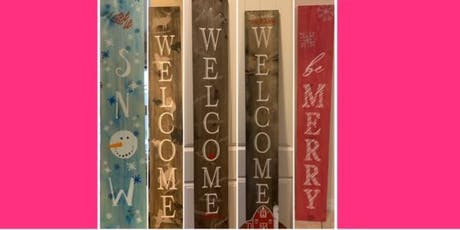 Welcome or Christmas Porch Sign 1st time slot tickets