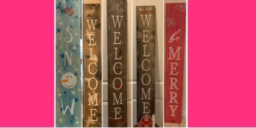 Welcome or Christmas Porch Sign 1st time slot