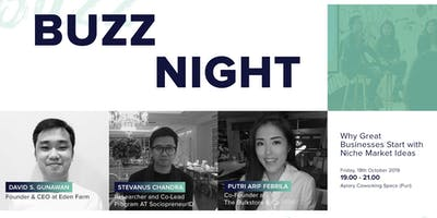 Buzz Night: Why Great Businesses Start with Niche Market Ideas