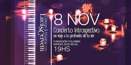 CONCIERTO INTROSPECTIVO con Lucas Cervetti en Buenos Aires. entradas