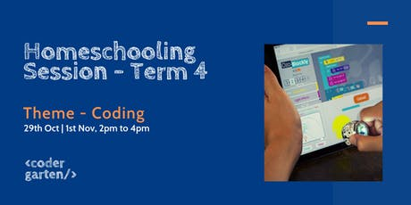 Homeschooling session Term 4 - Coding tickets