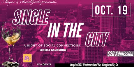 Single in the City: Douglasville Edition tickets