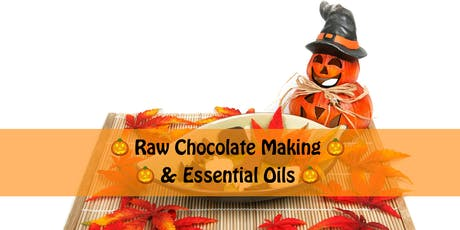 Raw Chocolate Making & Essential Oils tickets