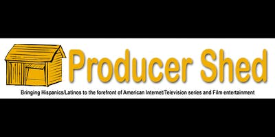 PRODUCER SHED - bringing Latinos/Hispanics to the forefront of American TV