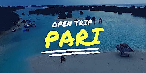 Open Trip Pulau Pari IDR 335K/person