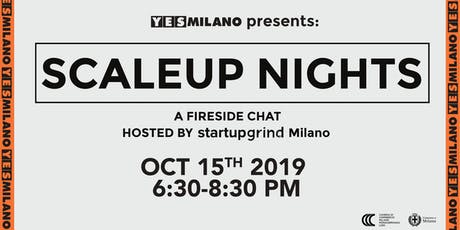Scaleup Nights - YesMilano & Startup Grind Milano biglietti