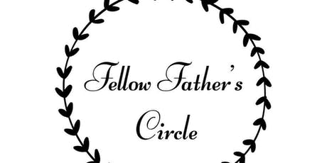 Fellow Father's Circle  tickets