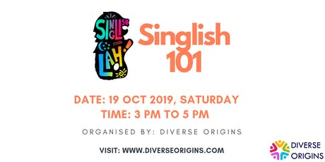 Singlish 101 tickets