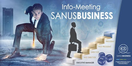 "SANUSLIFE Info meeting :""A business opportunity ready to conquer the World"" tickets"