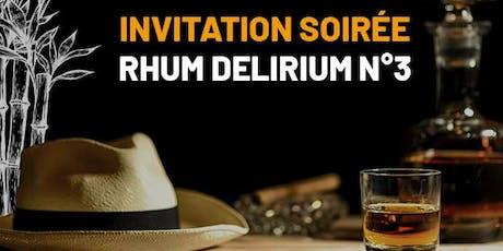 SOIREE RHUM DELIRIUM N° 3 billets