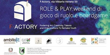 Role and Play: gioco di ruolo e boardgame @F-Actory biglietti