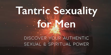 Tantric Sexuality for Men tickets