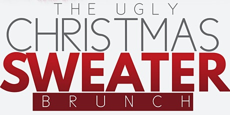 THE UGLY CHRISTMAS SWEATER BRUNCH tickets