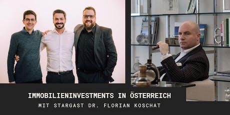 Immobilieninvestments in Österreich - mit Stargast Dr. Florian Koschat Tickets